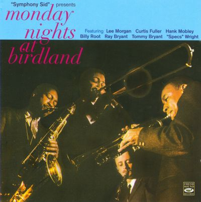 Monday Nights at Birdland [Fresh Sounds]