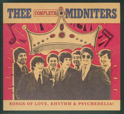 Thee Complete Midniters: Songs of Love, Rhythm and Psychedelia