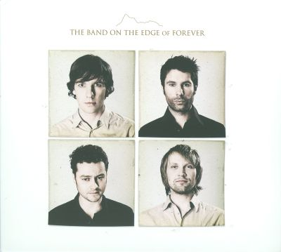 The Band on the Edge of Forever