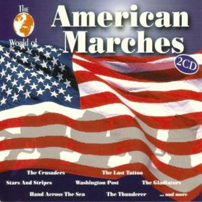 The World of Amercian Marches
