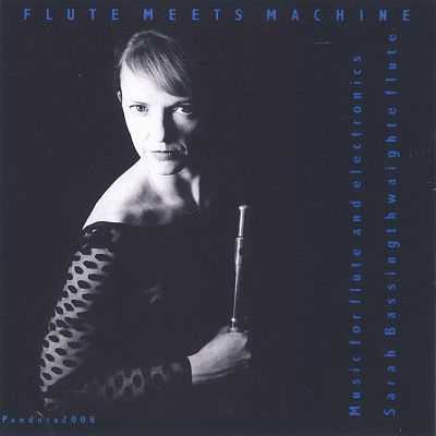 Flute Meets Machine: Music for Flute and Electronic