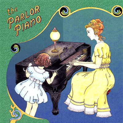 The Parlor Piano