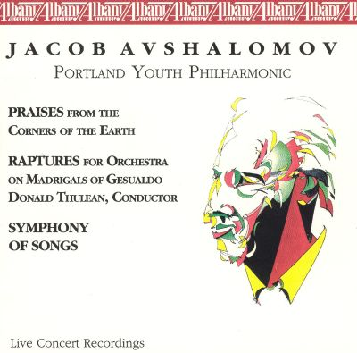 Jacob Avshalomov: Symphony of Songs, etc.