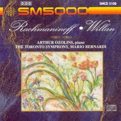 Rachmaninoff: Piano Concerto No. 2; Vocalise, Op. 34/14; Willan: Piano Concerto