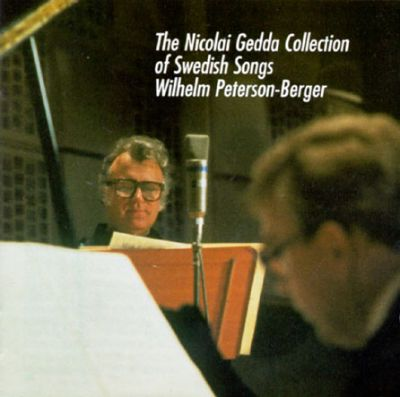 Nicolai Gedda Collection of Swedish Songs: Wilhelm Peterson-Berger