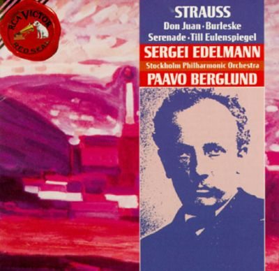 Richard Strauss: Don Juan; Burlesque; Serenade; Till Eulenspiegel