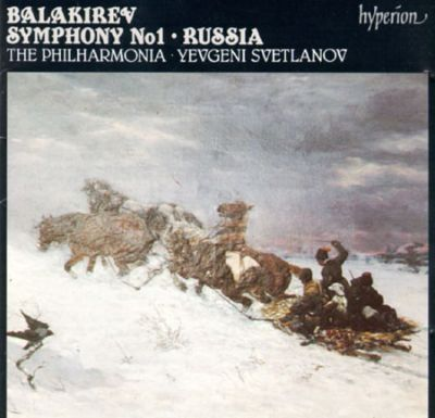 Balakirev: Symphony No. 1 in C major; Symphonic Poem Russia