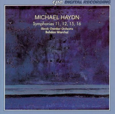 Michael Haydn: Symphonies Nos. 11, 12, 15 and 16