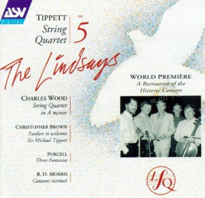 Tippett: String Quartet; Music by Wood, Brown, Purcell, Morris