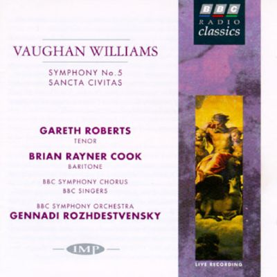 Ralph Vaughan Williams: Symphony No. 5/Sancta Civitas