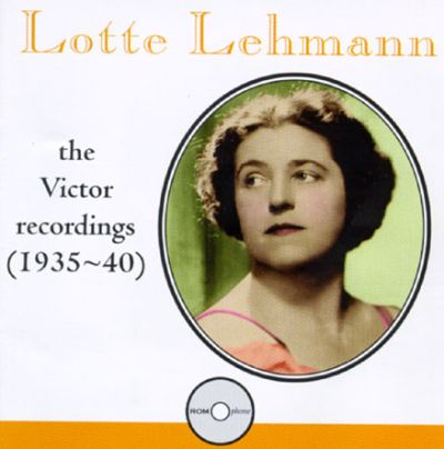 Lotte Lehmann: The Complete Victor Recordings (1935-1940)