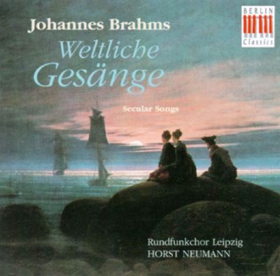 Johannes Brahms: Secular Chants