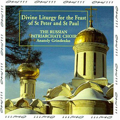 Divine Liturgy for the Feast of St. Peter and St. Paul