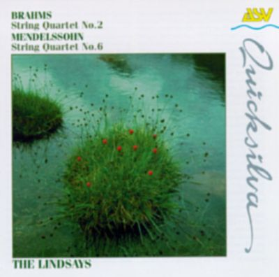 Brahms: String Quartet No. 2; Mendelssohn: String Quartet No. 6