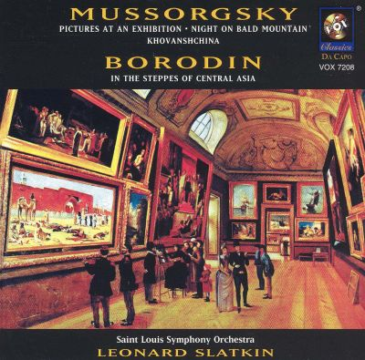 Mussorgsky: Pictures at an Exhibition; Night on Bald Mountain; Borodin: In the Steppes of Central Asia