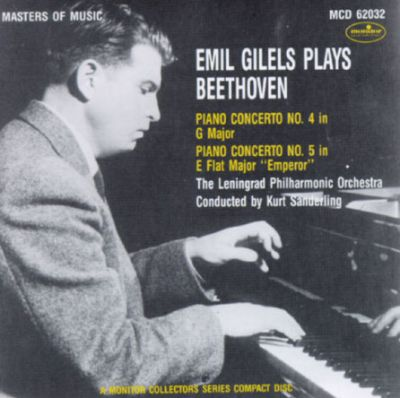 Gilels Plays Beethoven Piano Concertos, Nos. 4 & 5