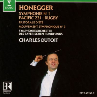 Honegger: Symphony No.1/Pastorale/Pacific 231/Rugby/Symphony No.3