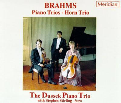 Brahms: Piano Trios and Horn Trio