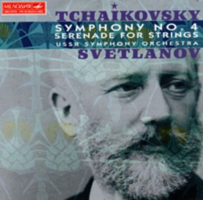 Tchaikovsky: Symphony No.4; Serenade for Strings
