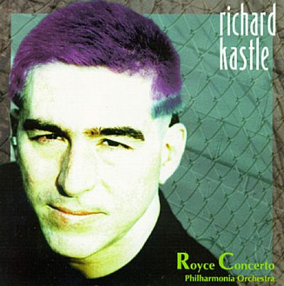 Richard Kastle: Royce Concerto