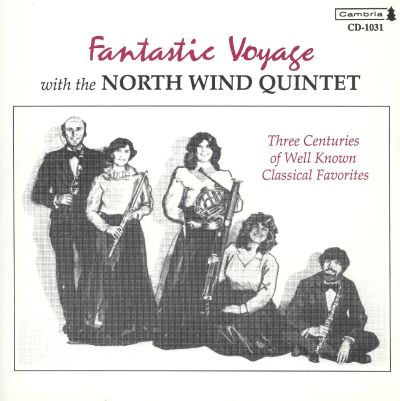 Fantastic Voyage With The North Wind Quintet