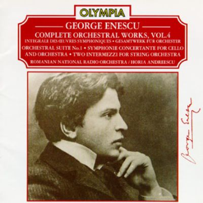 Enescu: Complete Orchestral Works, Vol. 4
