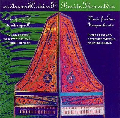 Beside Themselves: Music for Two Harpsichords