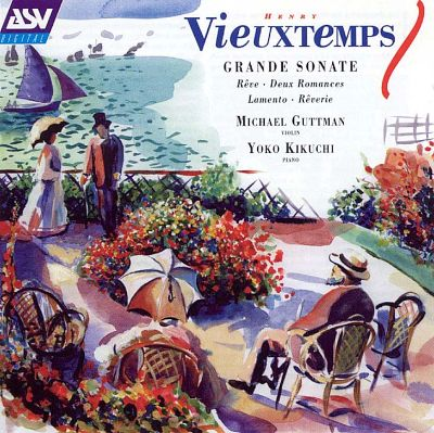 Vieuxtemps: Works for Violin and Piano