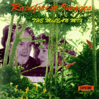 Priscilla and Barton McLean: Rainforest Images; On Wings of Song; Himalayan Fantasy