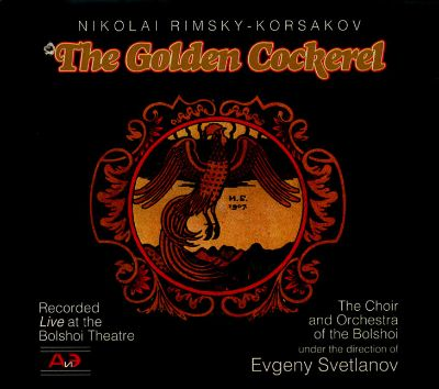 Le Coq d'Or (The Golden Cockerel; Zolotoy petushok), opera in 3 acts with a prologue & epilogue