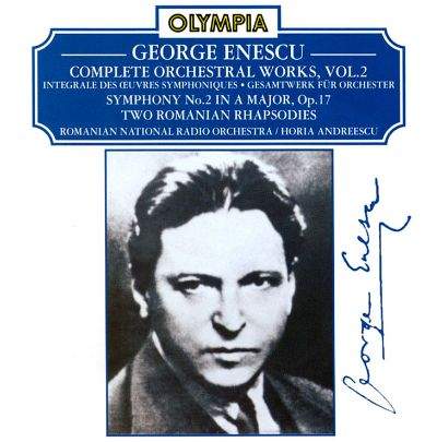 Enescu: Complete Orchestral Works, Vol. 2