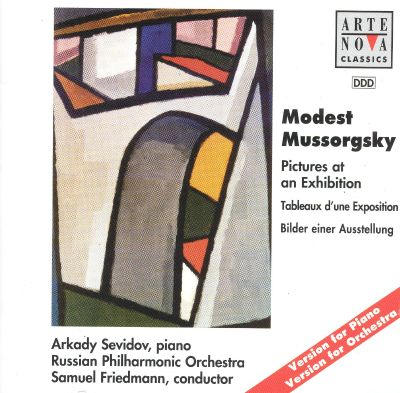 Mussorgsky: Pictures at an Exhibition (Piano and Orchestral Versions)