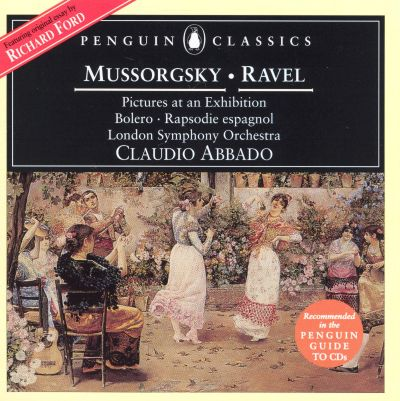 Mussorgsky: Pictures at an Exhibition; Ravel: Bolero; Rapsodie Espagnol