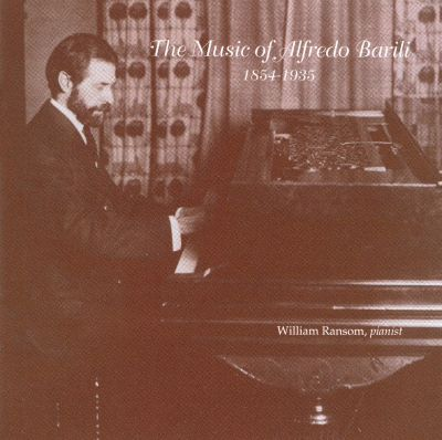The Music of Alfredo Barili, 1854 - 1935