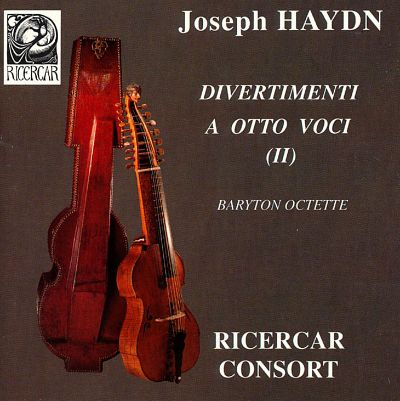Haydn: Divertimenti for 8 voices, Vol. 2