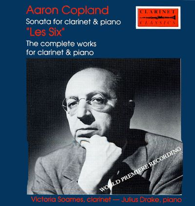 "Copland & ""Les Six"": Works for Clarinet & Piano"