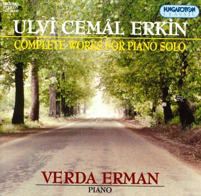 Erkin: Complete Works for Piano Solo
