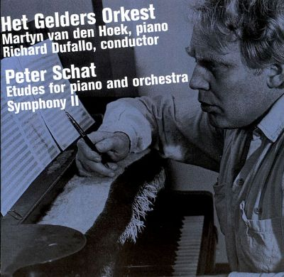 Peter Schat: Etudes for Piano & Orchestra; Symphony No. 2