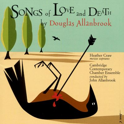 Allanbrook: Songs of Love and Death