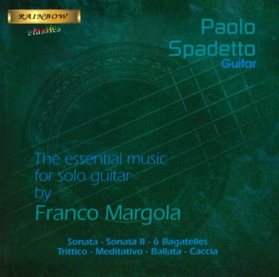 The Essential Music for Solo Guitar by Franco Margola