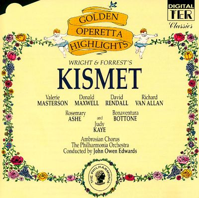 Kismet, musical (after works by Alexander Borodin)