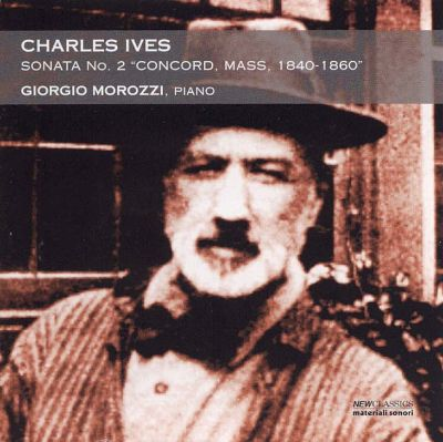 "Ives: Sonata No. 2, ""Concord, Mass, 1840-60"""