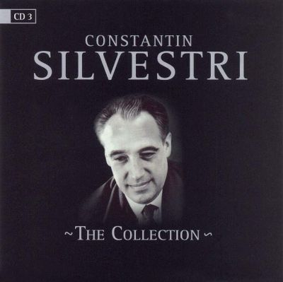 Constantin Silvestri: The Collection, Vol. 3