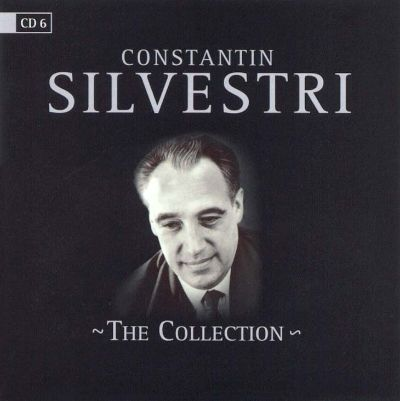 Constantin Silvestri: The Collection, Vol. 6