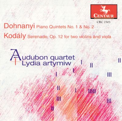 Dohnanyi: Piano Quintets Nos. 1 & 2; Kodály: Serenade, Op. 12