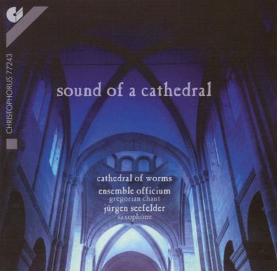 Sound of a Cathedral: Gregorian Chant and Saxophone Improvisations