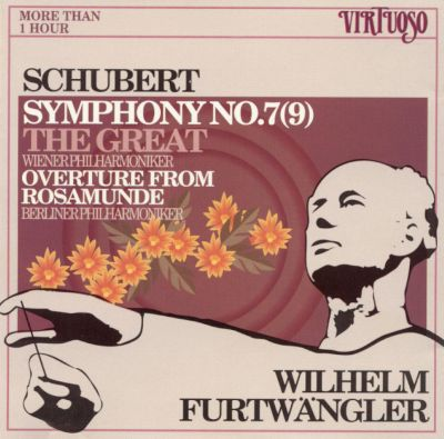 """Schubert: Symphony No. 7 (9) """"The Great""""; Overture from Rosamunde"""