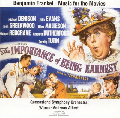 The Importance of Being Earnest: Benjamin Frankel's Music for the Movies