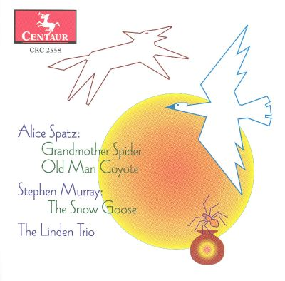 Alice Spatz: Grandmother Spider; Old Man Coyote; Stephen Murray: The Snow Goose