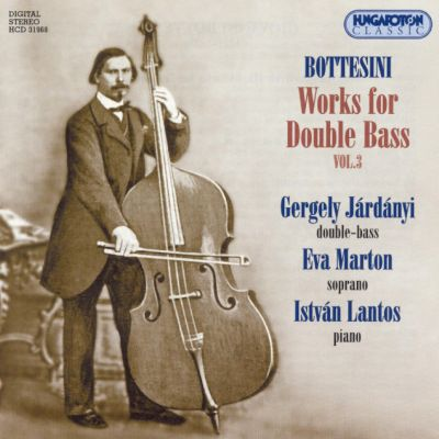 Bottesini: Works for Double Bass, Vol. 3